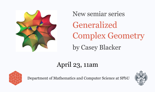 Differential Geometry Seminar on Generalized Complex Geometry
