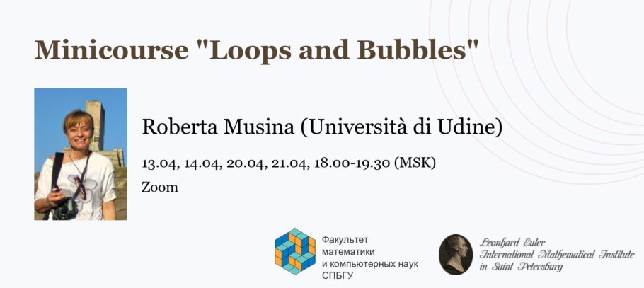 Minicourse «Loops and Bubbles»